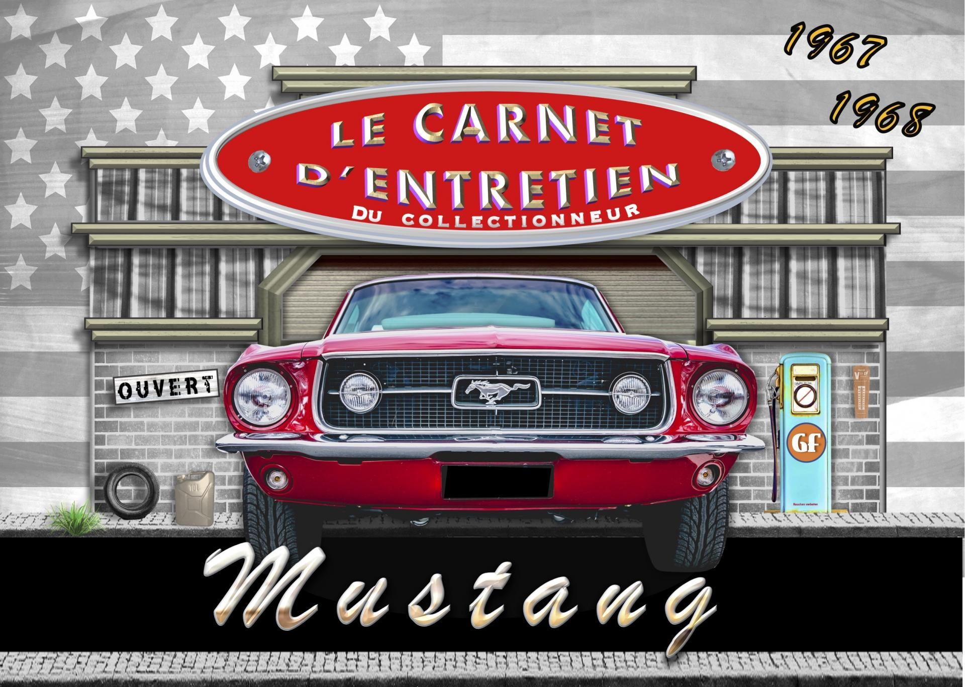 Carnet d entretien ford mustang 67 68