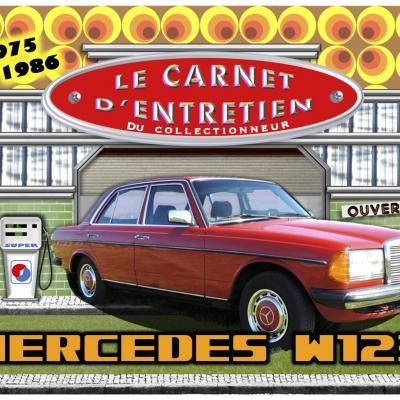 carnet d'entretien Mercedes w123